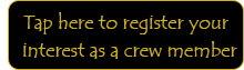 Register your interest as a crew member